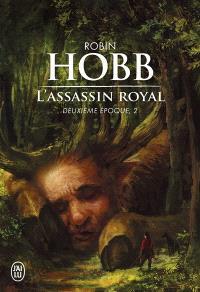 L'assassin royal : deuxième époque. Volume 2