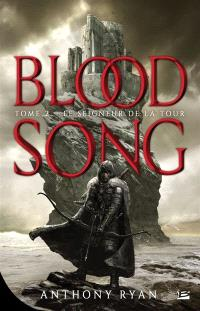 Blood song. Volume 2, Le seigneur de la tour