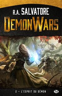 Demon wars. Volume 2, L'esprit du démon