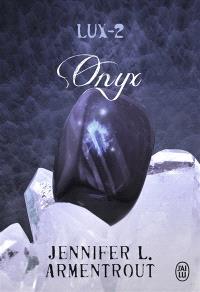 Lux. Volume 2, Onyx
