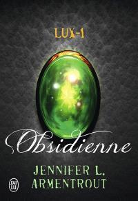 Lux. Volume 1, Obsidienne