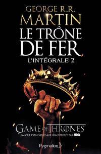 Le trône de fer : l'intégrale. Volume 2