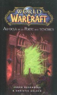 World of Warcraft, Au-delà de la porte des ténèbres