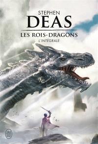 Les rois-dragons : l'intégrale