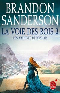 Les archives de Roshar, Volume 1, La voie des rois. Volume 2