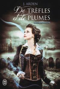 Slaine Adamson. Volume 1, De trèfles et de plumes