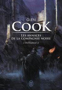 Les annales de la Compagnie noire : l'intégrale. Volume 3