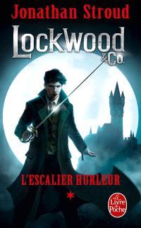 Lockwood & Co.. Volume 1, L'escalier hurleur
