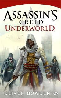 Assassin's creed. Volume 8, Underworld
