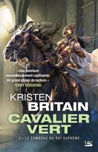 Cavalier vert. Volume 3, Le tombeau du roi suprême
