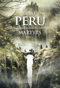 Martyrs. Volume 2