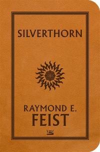 La guerre de la faille. Volume 3, Silverthorn