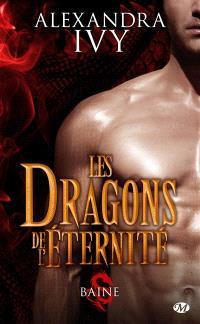 Les dragons de l'éternité. Volume 1, Baine