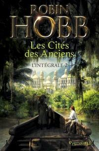 La cité des Anciens : l'intégrale. Volume 2