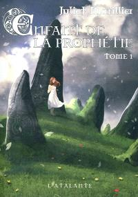 Enfant de la prophétie. Volume 1