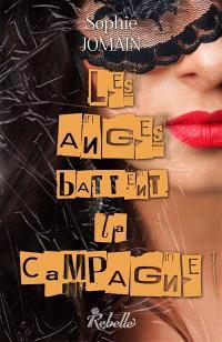 Felicity Atcock. Volume 5, Les anges battent la campagne