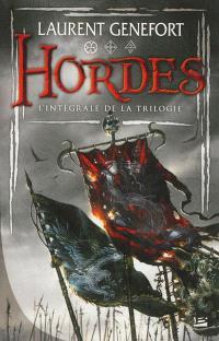 Hordes : l'intégrale de la trilogie