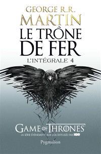Le trône de fer : l'intégrale. Volume 4