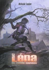 Léna. Volume 1, Un monde nouveau