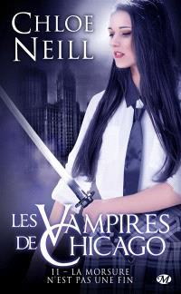 Les vampires de Chicago. Volume 11, La morsure n'est pas une fin