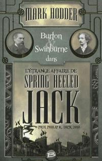 Burton & Swinburne dans l'étrange affaire de Spring Heeled Jack