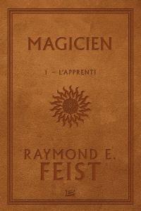 La guerre de la faille, Volume 1, Magicien. Volume 1, L'apprenti
