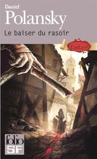 Basse-Fosse. Volume 1, Le baiser du rasoir