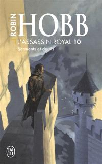 L'assassin royal. Volume 10, Serments et deuils