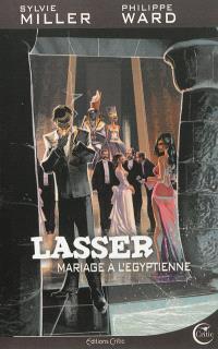 Lasser, détective des dieux. Volume 2, Mariage à l'égyptienne