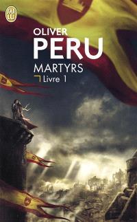 Martyrs. Volume 1