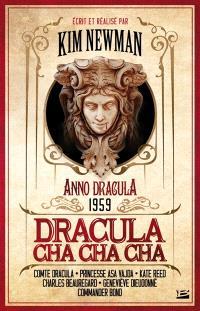 Anno Dracula. Volume 3, Dracula cha cha cha : Anno Dracula 1959