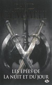 Drenaï, Les épées de la nuit et du jour
