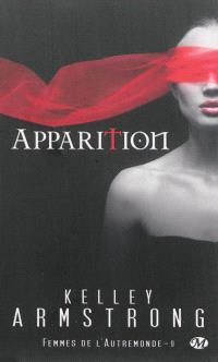 Femmes de l'Autremonde. Volume 9, Apparition