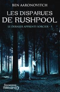 Le dernier apprenti sorcier. Volume 5, Les disparues de Rushpool