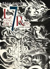 Le sang des 7 rois. Volume 5