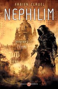 Nephilim : intégrale. Volume 2, L'éveil