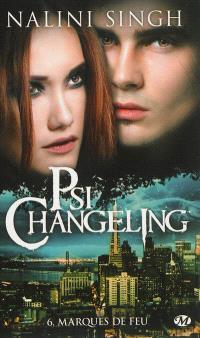 Psi-changeling. Volume 6, Marques de feu