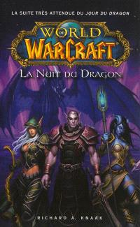 World of Warcraft, La nuit du dragon