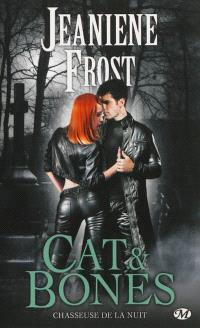 Chasseuse de la nuit. Volume 7, Cat & Bones