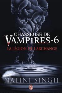 Chasseuse de vampires. Volume 6, La légion de l'archange