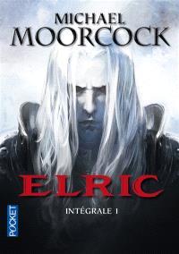 Elric : intégrale. Volume 1