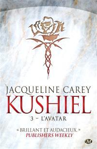 Kushiel. Volume 3, L'avatar