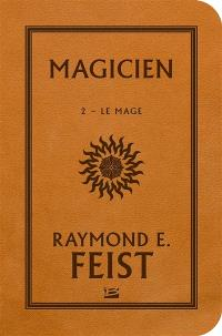 La guerre de la faille, Magicien. Volume 2, Le mage