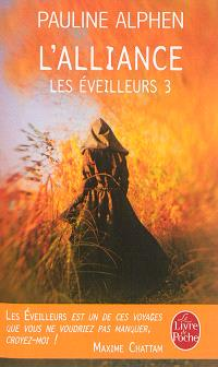 Les éveilleurs. Volume 3, L'alliance