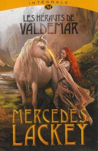 Les hérauts de Valdemar : l'intégrale de la trilogie