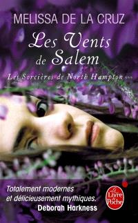Les sorcières de North Hampton. Volume 3, Les vents de Salem