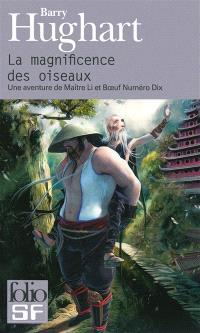 Maître Li et Bœuf Numéro Dix. Volume 1, La magnificence des oiseaux : une aventure de maître Li et Boeuf Numéro Dix