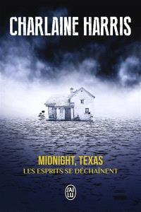 Midnight, Texas. Volume 2, Les esprits se déchaînent