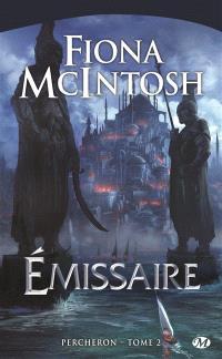 Percheron. Volume 2, Emissaire