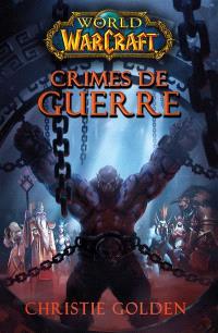 World of Warcraft, Crimes de guerre